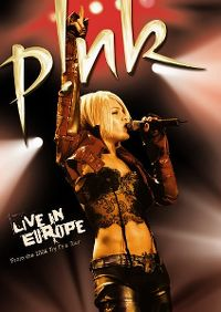 Cover P!nk - Live In Europe - From The 2004 Try This Tour [DVD]